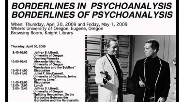 Borderlines in Psychoanalysis Conference 2009