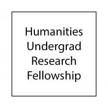 Humanities Undergraduate Research Fellowship