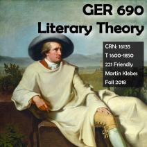 GER 690 Literary Theory F18